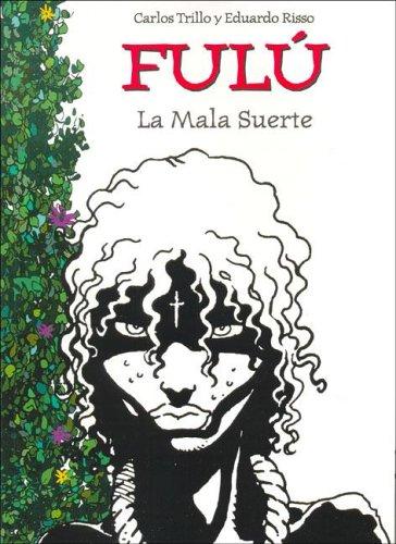 Fulu - Pack X 5 (Spanish Edition) (987908523X) by Eduardo Risso; Carlos Trillo