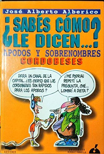Sabes como le dicen-- ?: Antologia de: Alberico, Jose Alberto