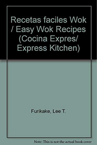 9789879097427: Recetas faciles Wok/ Easy Wok Recipes (Cocina Expres/ Exprss Kitchen) (Spanish Edition) (Cocina Expres/ Express Kitchen)