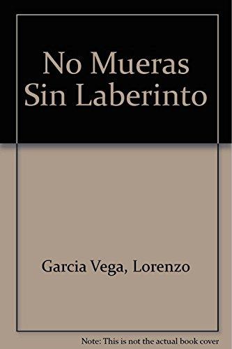 9789879108178: No Mueras Sin Laberinto
