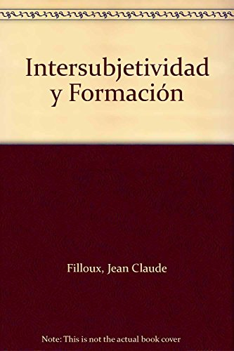 9789879116135: Intersubjetividad y Formación