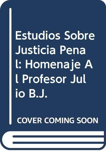 9789879120729: Estudios sobre justicia penal homenaje profesor Julio b.j.maier