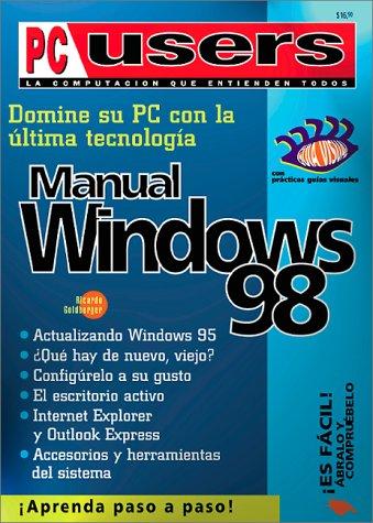 9789879131770: Domine su PC con la última tecnología: manual de Windows 98 (PC Users; La Computacion Que Entienden Todos) (Spanish Edition)