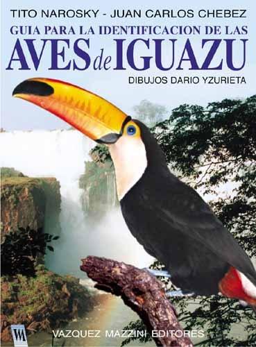 Aves de Iguazu (Spanish Edition): Tito Narosky