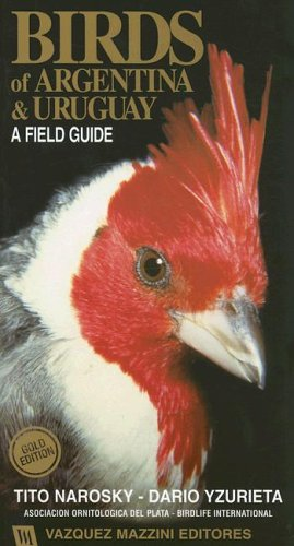 9789879132050: Birds of Argentina and Uruguay: A Field Guide