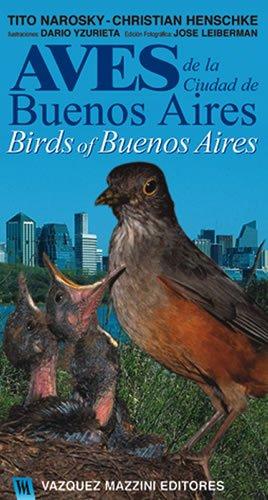 Birds of Buenos Aires / Aves de la Ciudad de Buenos Aires. (Spanish Edition): Tito Narosky; ...