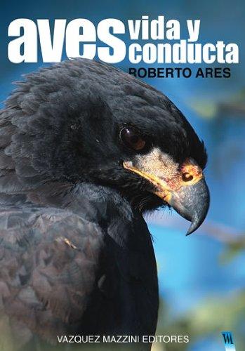 9789879132166: Aves, vida y conducta