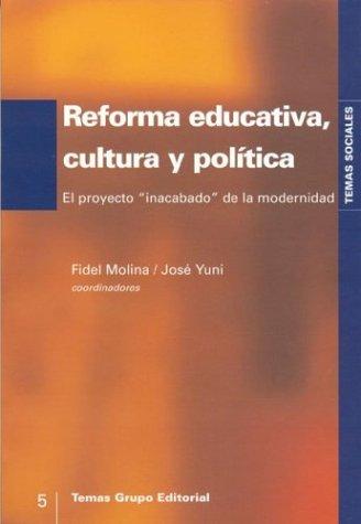9789879164440: Reforma Educativa, Cultura y Politica: El Proyecto