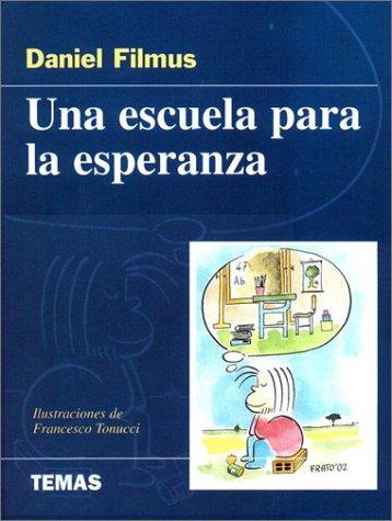 9789879164709: Una Escuela Para La Esperanza