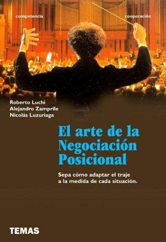 9789879164792: El Arte de La Negociacion Posicional (Spanish Edition)