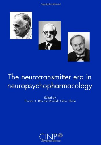 The Neurotransmitter Era in Neuropsychopharmacology: Ban and Udabe, eds.