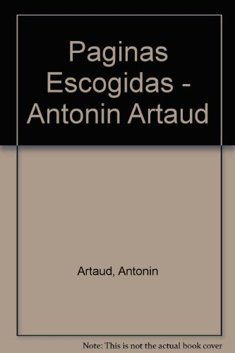 9789879186299: Paginas Escogidas - Antonin Artaud (Spanish Edition)