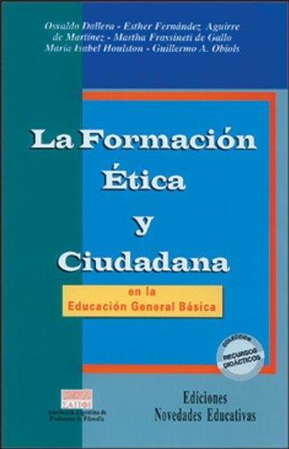 9789879191057: Formación Ética y Ciudadana en la Educación Básica, La