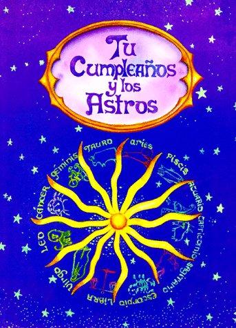 9789879201084: Tu Cumpleanos Y Los Astros / Your Birthday and the Stars (Coleccion