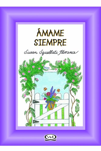 Siempre amame (9879201094) by Florence, Susan Squellati