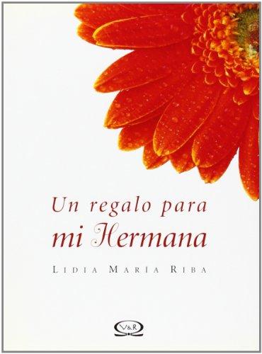 9789879201404: Un Regalo Para Mi Hermana (Libro Regalo)