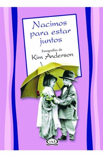 9789879201596: Nacimos Para Estar Juntos (Spanish Edition)