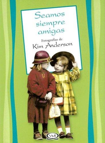 9789879201619: Seamos Siempre Amigas (Spanish Edition)