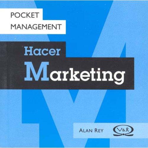 Hacer Marketing (Paperback): Alan Rey