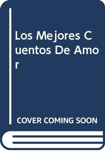 Los mejores cuentos de amor.: Gudiño Kieffer, Eduardo -