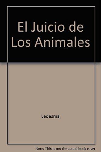 El juicio de los animales.: Ledesma, Jorge -
