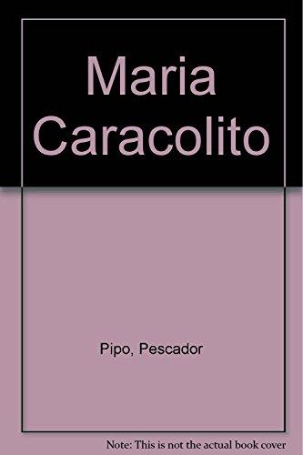 9789879216149: Maria Caracolito