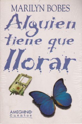 9789879216323: Alguien Tiene Que Llorar (Spanish Edition)