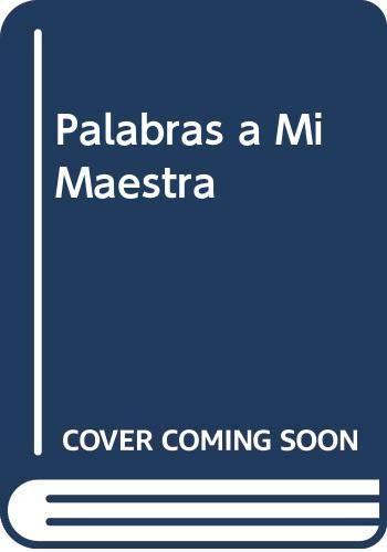 9789879216552: Palabras a Mi Maestra (Spanish Edition)