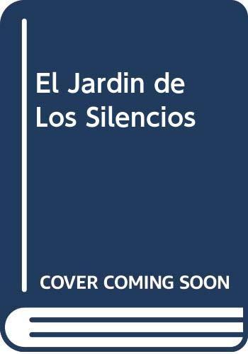 9789879234860: El Jardin de Los Silencios (Spanish Edition)