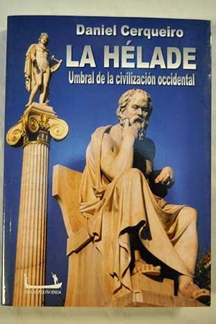9789879239230: La Hélade: Umbral de la civilizacion occidental