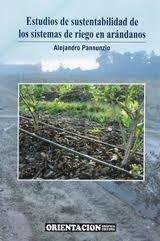 9789879260753: ESTUDIOS DE SUSTENTABILIDAD DE LOS SISTEMAS DE RIEGO EN ARANDANOS
