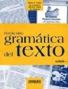 Hacia una gramática del texto.: Conti de Londero, María Teresa - Sosa de Montyn, Silvia Inés...