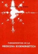 9789879280928: Fundamentos de La Medicina Bioenergetica