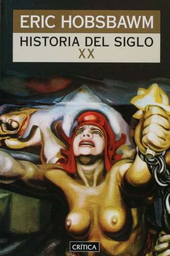 Historia del siglo XX (Spanish Edition) (9879317173) by Eric Hobsbawm