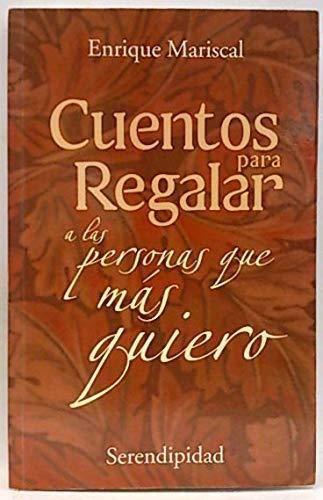 9789879332184: Cuentos Para Regalar a Las Personas Que Mas Quiero (Spanish Edition)