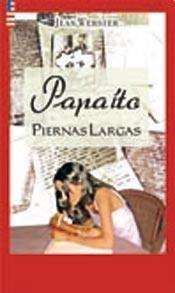 9789879332689: PAPAITO PIERNAS LARGAS (Spanish Edition)