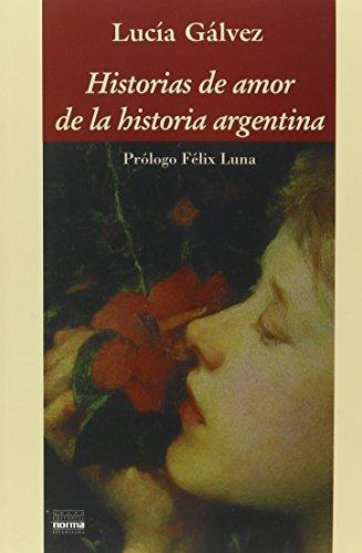 9789879334089: Historias de Amor de la Historia Argentina (Coleccion Biografias y Documentos)