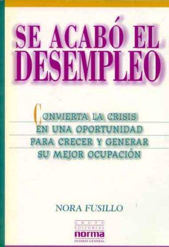 9789879334133: Se Acabo El Desempleo (Spanish Edition)