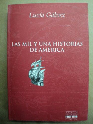 9789879334225: Las Mil y una Historias de America (Spanish Edition)