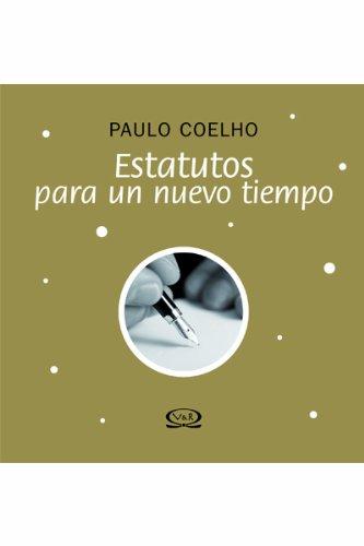 Estatutos Para Un Nuevo Tiempo: Coelho, Paulo