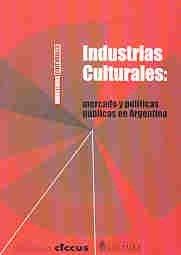 9789879355145: Industrias Culturales