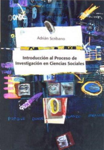9789879357385: Introduccion Al Proceso De Investigacion En Ciencias Sociales (MEDOTOLOGIA DE LA INVESTIGACION, METODOLOGIA DE LA INVESTIGACION)