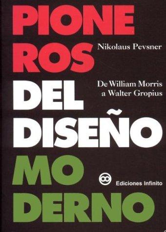Pioneros del Diseño Moderno: Pevsner, Nikolaus