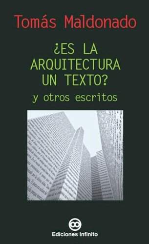 9789879393345: ¿es La Arquitectura Un Texto? Y Otros Escritos/arquitecture In Text And Other Writtings (Spanish Edition)