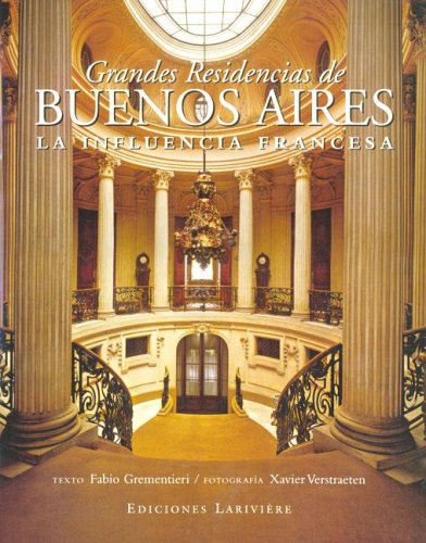 9789879395295: Grandes residencias/Great Houses of Buenos Aires (Spanish Edition)
