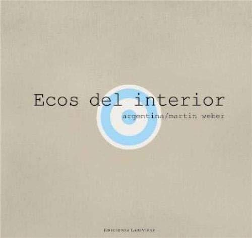 9789879395721: Ecos del interior