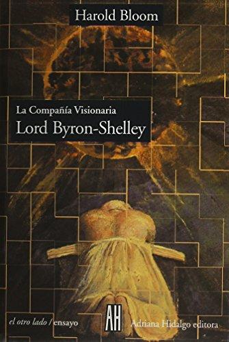 9789879396230: Lord Byron & Schelley: La compania visionaria (Spanish Edition)