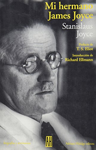 Mi Hermano James Joyce (Spanish Edition) (9879396421) by Stanislaus Joyce