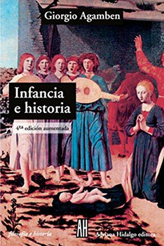 9789879396537: Infancia E Historia - Isbn Argent (FILOSOFIA E HISTORIA)