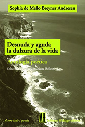 Desnuda Y Aguda La Dulzura De La: Andresen, Sophia De
